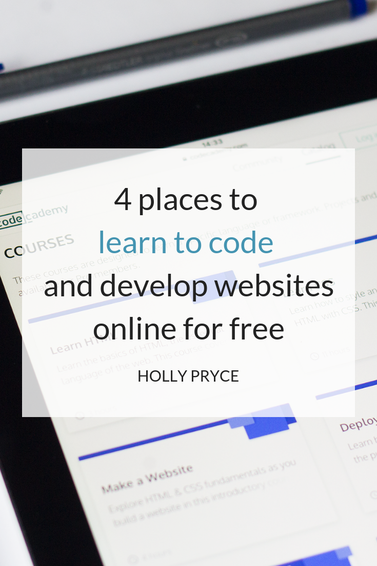 4 places to learn to code and develop websites online for free | HollyPryce.com