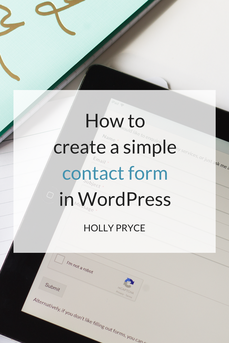 How to create a simple contact form in WordPress | HollyPryce.com