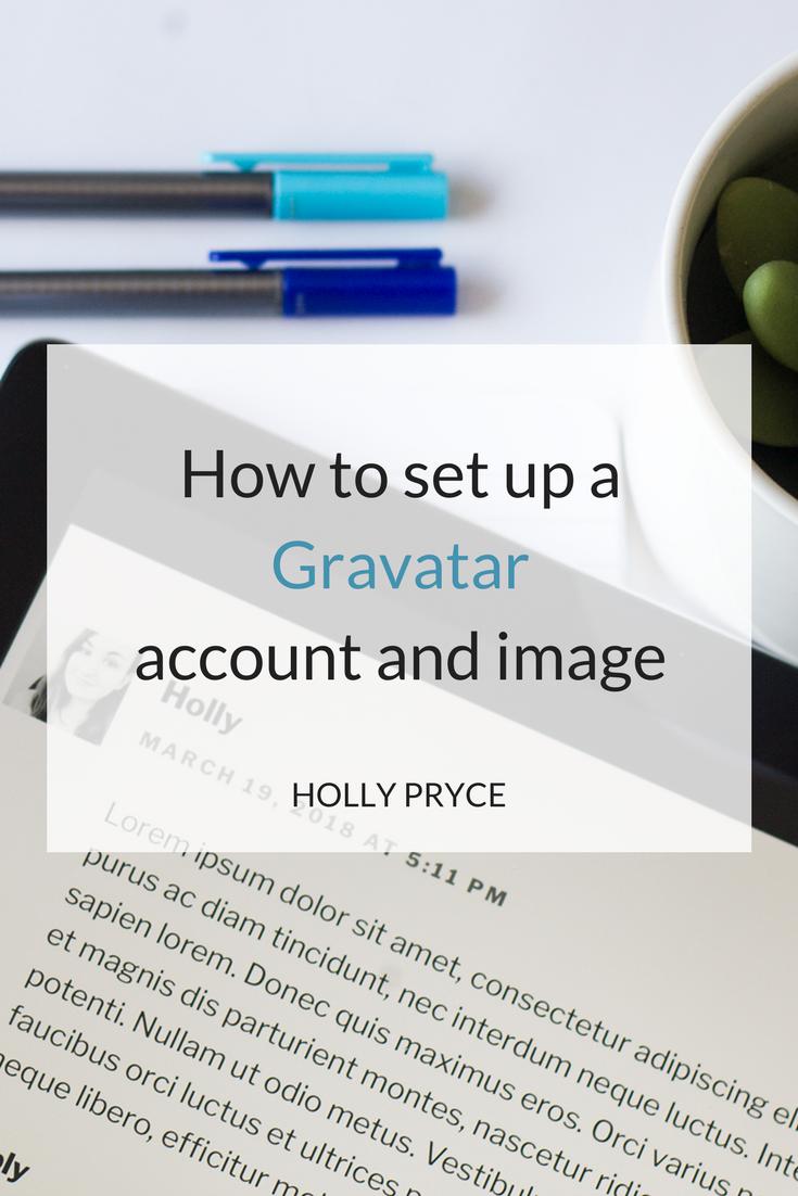 How to set up a Gravatar account & image | HollyPryce.com