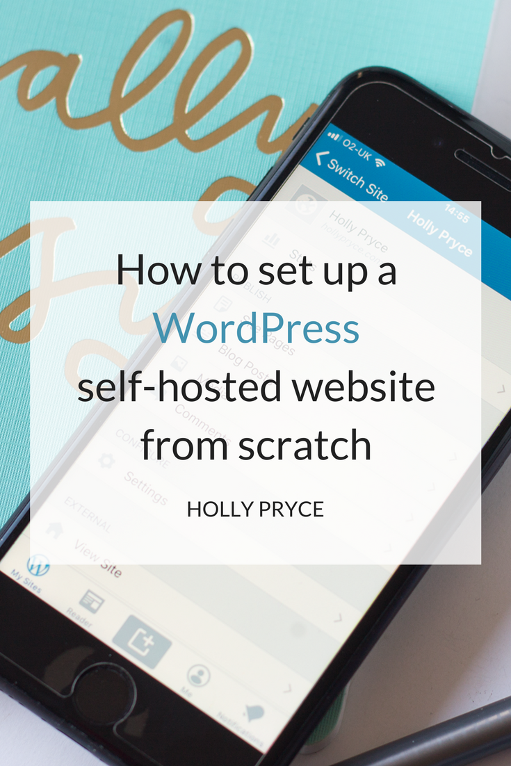 How to set up a WordPress self-hosted website from scratch | HollyPryce.com