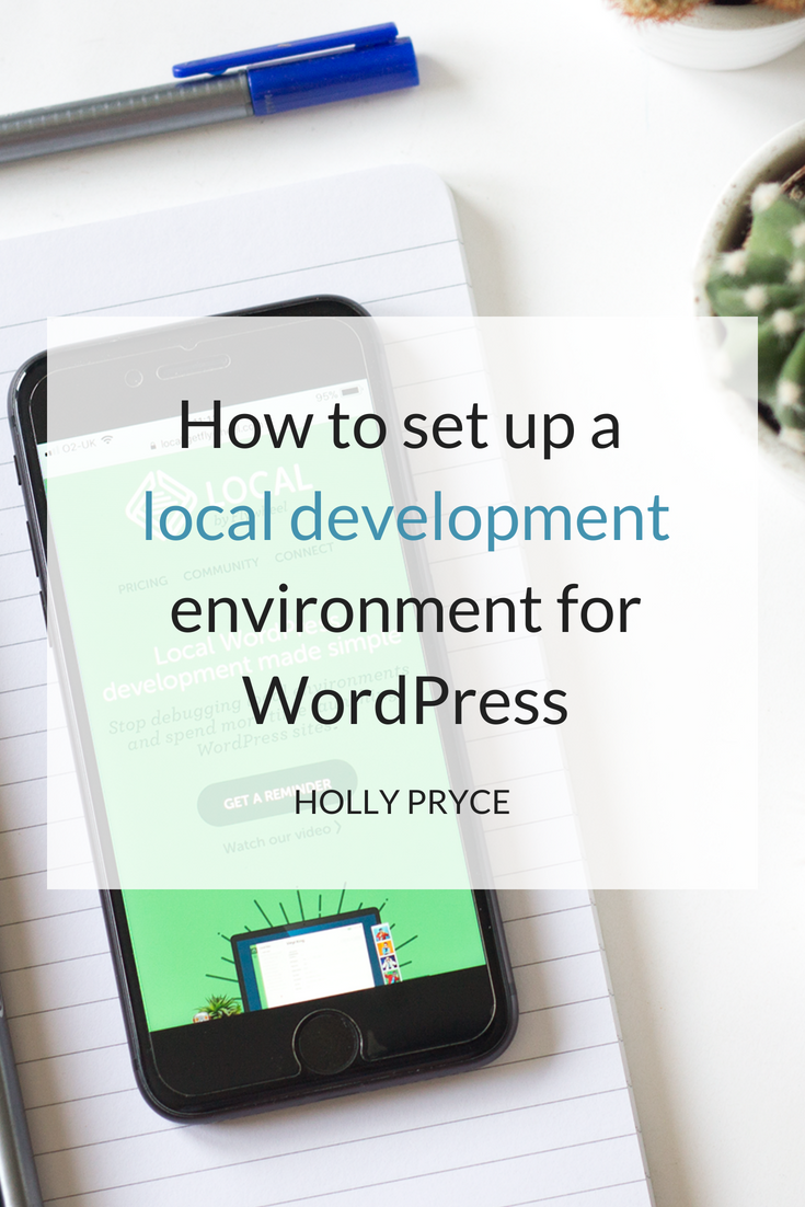 How to set up a local development environment for WordPress | HollyPryce.com