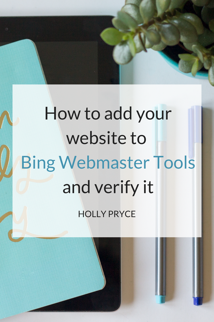 How to add your website to Bing Webmaster Tools and verify it | HollyPryce.com