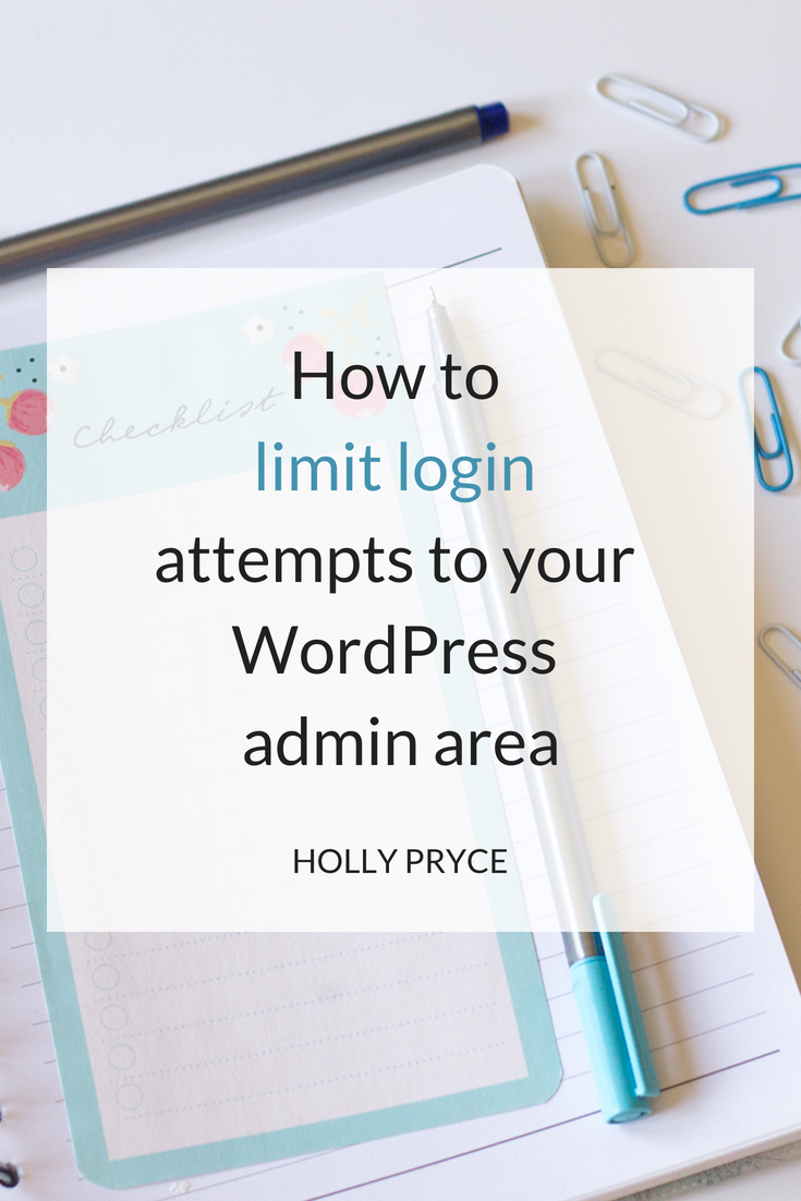 How to limit login attempts to your WordPress admin area | HollyPryce.com