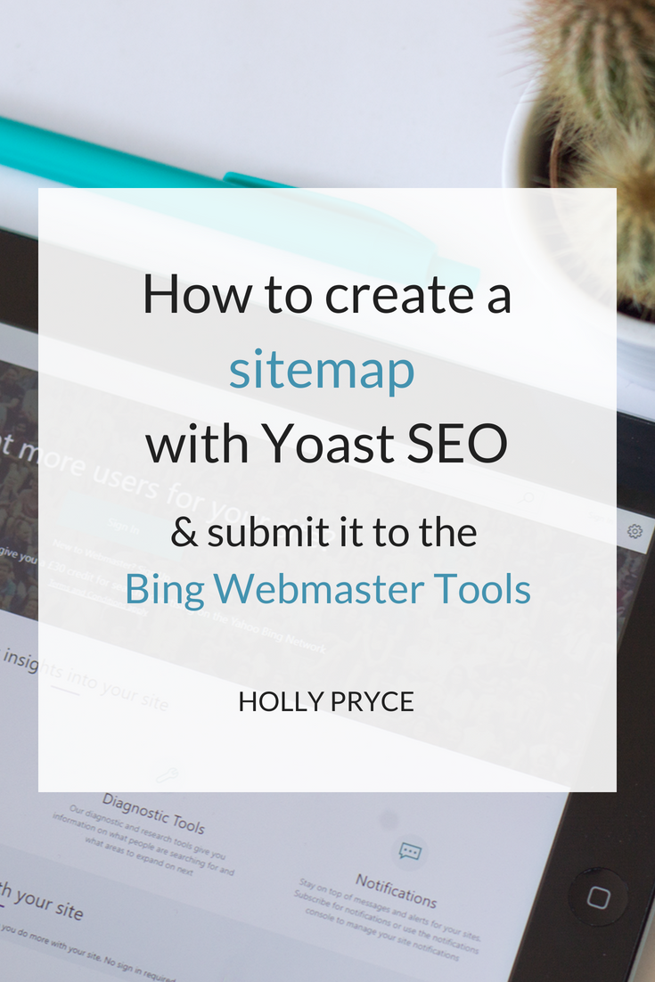 How to create a sitemap with Yoast SEO and submit it to Bing Webmaster Tools | HollyPryce.com