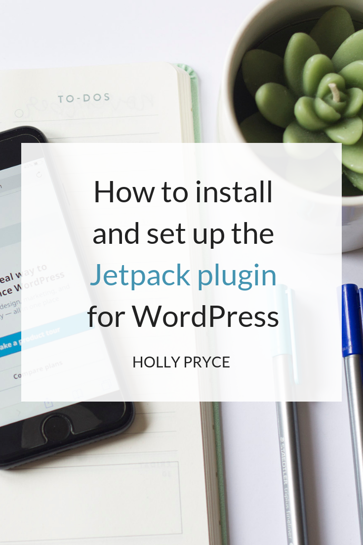 How to install and set up the Jetpack plugin for WordPress | HollyPryce.com