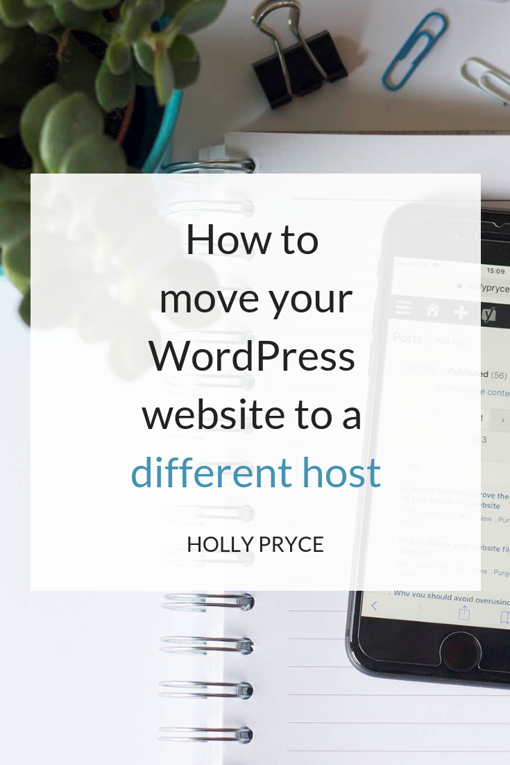 How to move your WordPress website to a different host | HollyPryce.com