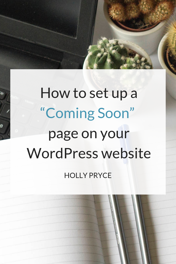 "How to set up a ""Coming Soon"" page on your WordPress website 