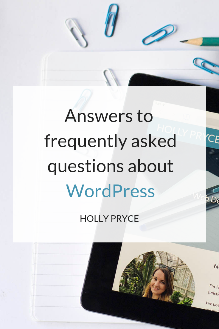 Answers to frequently asked questions about WordPress | HollyPryce.com