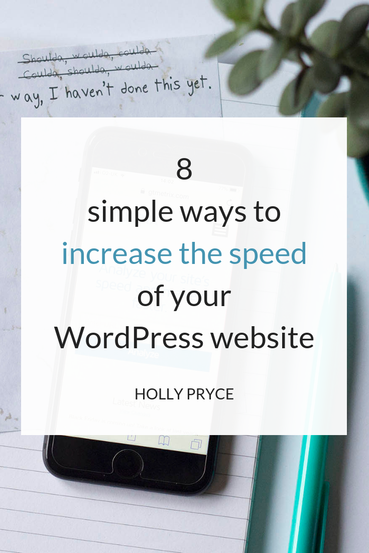 8 simple ways to increase the speed of your WordPress website | HollyPryce.com
