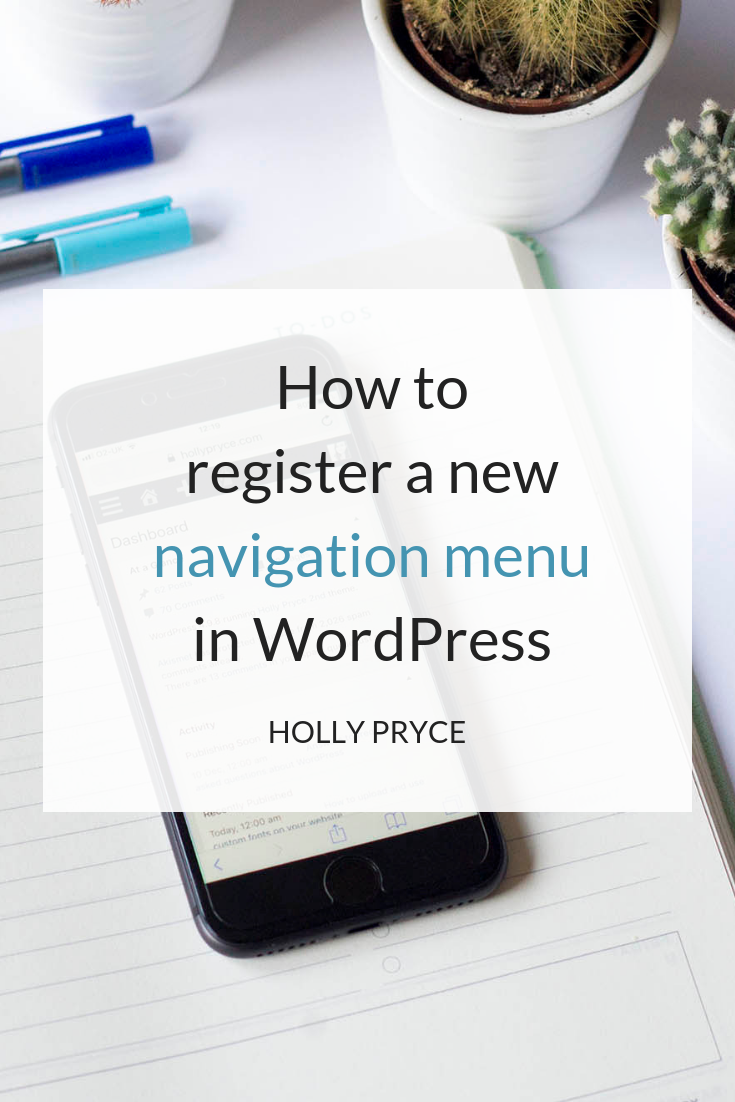 How to register a new navigation menu in WordPress | HollyPryce.com