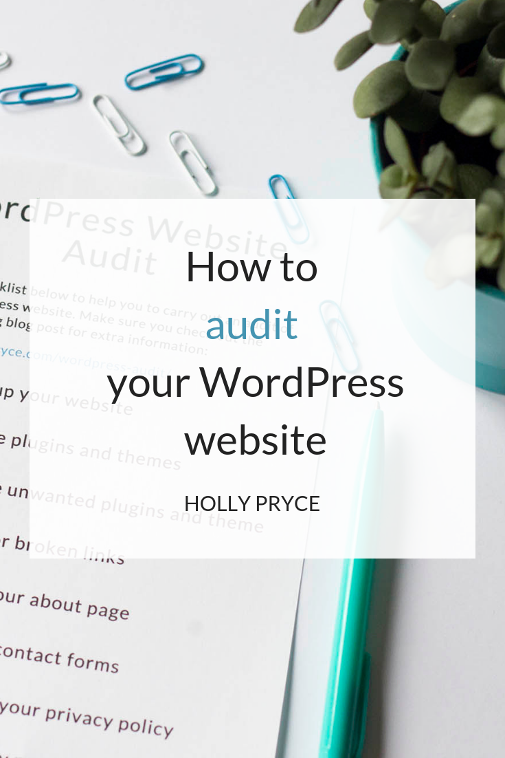 How to audit your WordPress website | HollyPryce.com