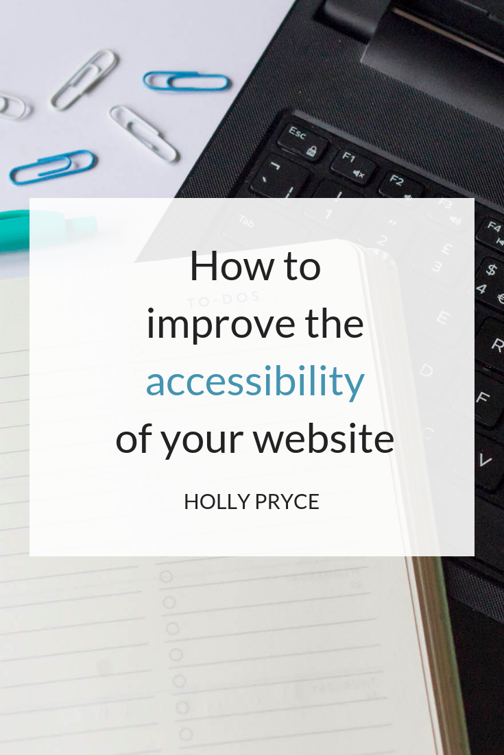 How to improve the accessibility of your website | HollyPryce.com