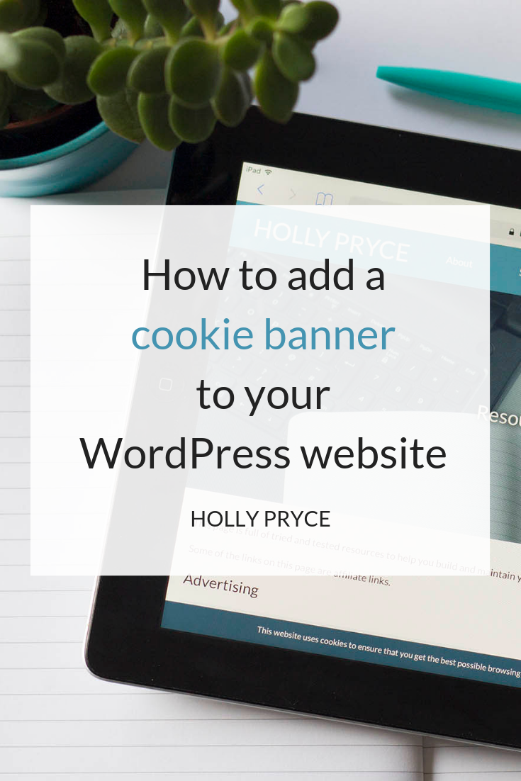 How to add a cookie banner to your WordPress website | HollyPryce.com