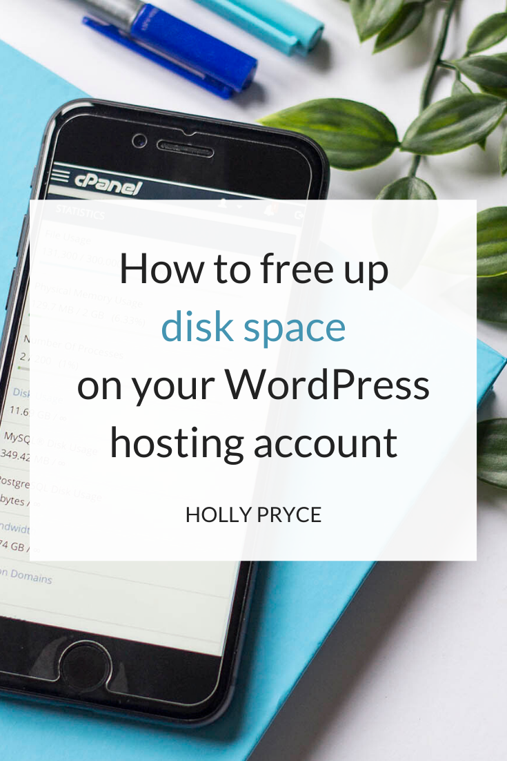 How to free up disk space on your WordPress hosting account | HollyPryce.com
