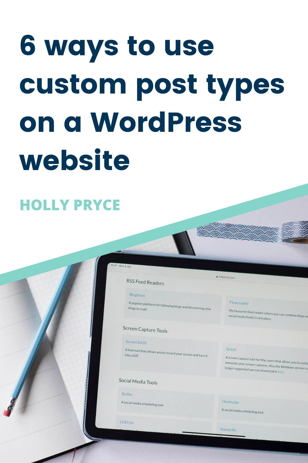 6 ways to use custom post types on a WordPress website | HollyPryce.com